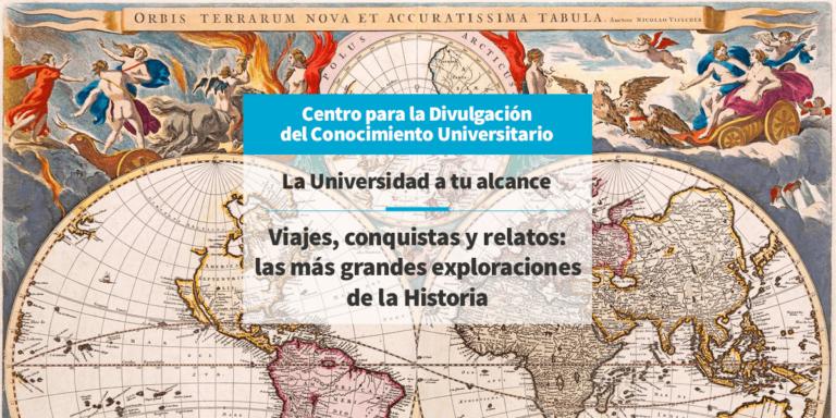 Viajes, conquistas y relatos: las más grandes exploraciones de la Historia