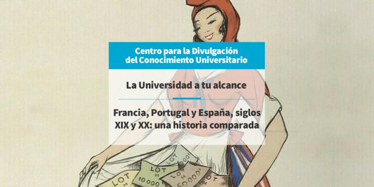 Francia, Portugal y España, siglos XIX y XX: una historia comparada