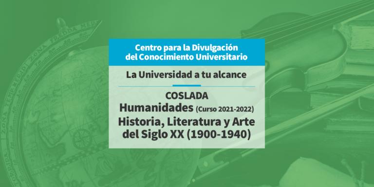 Historia, Literatura y Arte del Siglo XX (1900-1940)